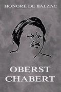 Oberst Chabert (Erweiterte Ausgabe)
