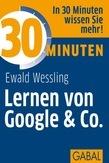 30 Minuten Lernen von Google & Co.