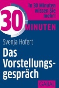 Svenja Hofert - 30 Minuten Das Vorstellungsgespräch