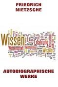 Autobiographische Werke