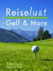 Reiselust Golf & More