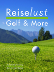 Reiselust Golf & More