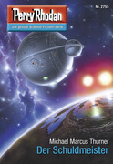 Perry Rhodan 2755: Der Schuldmeister (Heftroman)