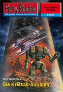 Perry Rhodan 2406: Die Kristall-Annalen (Heftroman)