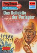 Perry Rhodan 1099: Das Kollektiv der Porleyter (Heftroman)