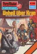 Perry Rhodan 1040: Unheil über Kran (Heftroman)
