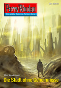 Perry Rhodan 2645: Die Stadt ohne Geheimnisse (Heftroman)