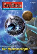 Perry Rhodan 2642: Der Maskenschöpfer (Heftroman)