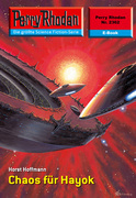 Perry Rhodan 2362: Chaos für Hayok
