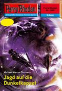 Perry Rhodan 2305: Jagd auf die Dunkelkapsel (Heftroman)
