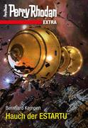 Perry Rhodan-Extra 10: Hauch der ESTARTU