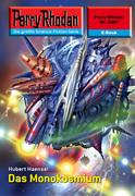 Perry Rhodan 2497: Das Monokosmium (Heftroman)