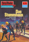 Perry Rhodan 702: Das Stummhaus