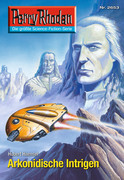 Perry Rhodan 2653: Arkonidische Intrigen