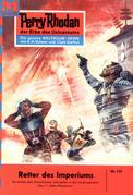 Perry Rhodan 125: Retter des Imperiums (Heftroman)