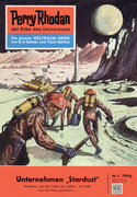 Perry Rhodan 1: Unternehmen Stardust (Heftroman)