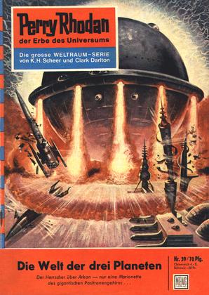 Perry Rhodan 39: Die Welt der drei Planeten (Heftroman)
