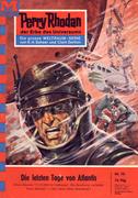 Perry Rhodan 70: Die letzten Tage von Atlantis (Heftroman)