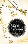 Eve & Caleb 3 – Kein Garten Eden