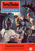 Perry Rhodan 45: Seuchenherd Aralon (Heftroman)