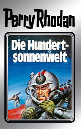 Perry Rhodan 17: Die Hundertsonnenwelt (Silberband)