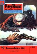 Perry Rhodan 243: Raumaufklärer 008 (Heftroman)