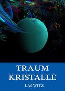 Traumkristalle