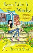 Some Like It Witchy: A Wishcraft Mystery