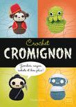 Crochet cromignon