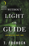 Without Light or Guide