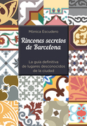 Rincones secretos de Barcelona