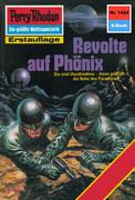 Perry Rhodan 1424: Revolte auf Phönix (Heftroman)
