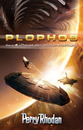Plophos 4: Planet der letzten Hoffnung