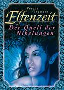 Elfenzeit 3: Der Quell der Nibelungen