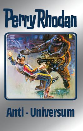 Perry Rhodan 68: Anti-Universum (Silberband)