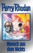 Perry Rhodan 95: Mensch aus dem Nichts (Silberband)