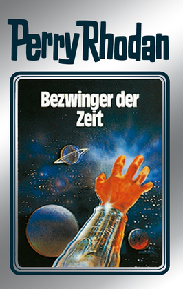 Perry Rhodan 30: Bezwinger der Zeit (Silberband)