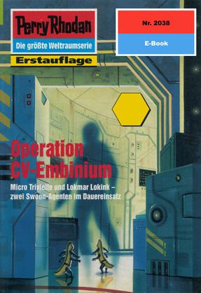 Perry Rhodan 2038: Operation CV-Embinium