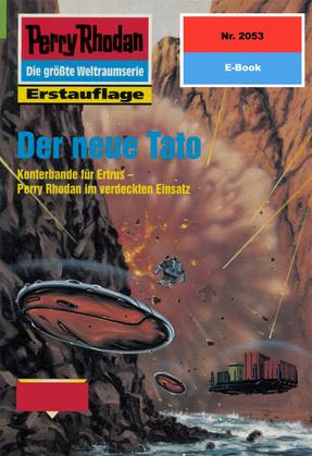 Perry Rhodan 2053: Der neue Tato (Heftroman)