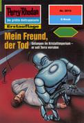 Perry Rhodan 2015: Mein Freund, der Tod (Heftroman)