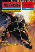 Perry Rhodan 2233: Das Specter (Heftroman)