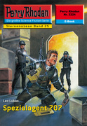 Perry Rhodan 2224: Spezialagent 707 (Heftroman)
