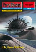 Perry Rhodan 2267: Ich, Gon-Orbhon (Heftroman)