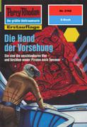 Perry Rhodan 2102: Die Hand der Vorsehung (Heftroman)