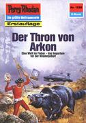 Perry Rhodan 1538: Der Thron von Arkon (Heftroman)
