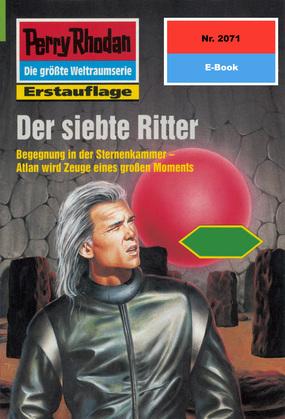 Perry Rhodan 2071: Der siebte Ritter