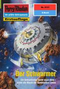 Perry Rhodan 2131: Der Schwarmer (Heftroman)
