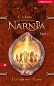 Die Chroniken von Narnia 3: Der Ritt nach Narnia