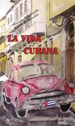 La Vida Cubana