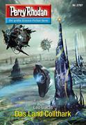 Perry Rhodan 2797: Das Land Collthark (Heftroman)